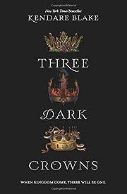 Three Dark Crowns – tekijä: Kendare Blake