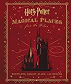 Harry Potter: Magical Places from the Films:…