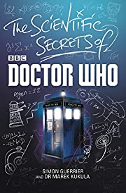 The Scientific Secrets of Doctor Who –…