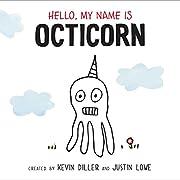 Hello, My Name Is Octicorn de Kevin Diller