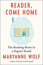 Reader, Come Home: The Reading Brain in a…