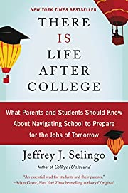 There is life after college : what parents…