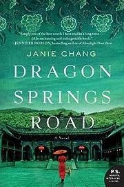 Dragon Springs Road: A Novel – tekijä:…