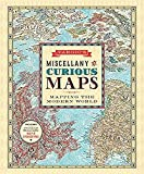 Vargic's miscellany of curious maps : mapping the modern world / Martin Vargic