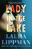 Lady in the Lake: A Novel, Lippman, Laura