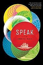 Speak by Louisa Hall