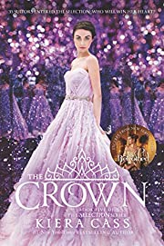 The Crown (The Selection, 5) by Kiera Cass