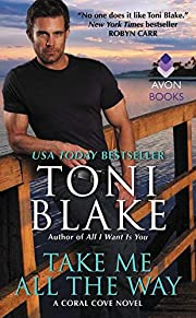 Take Me All the Way: A Coral Cove Novel de…