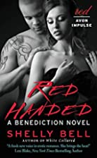 Red Handed: A Benediction Novel by Shelly…