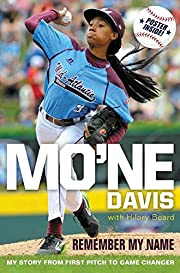 Mo'ne Davis: Remember My Name: My Story from…