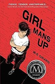 GIRL MANS UP av M-E Girard