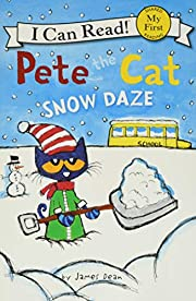 Pete the Cat: Snow Daze (My First I Can…