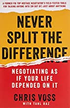 Never Split the Difference: Negotiating As…