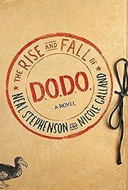 The Rise and Fall of D.O.D.O.: A Novel de…