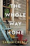 The whole way home / Sarah Creech