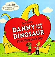 Danny and the Dinosaur: First Valentine's…