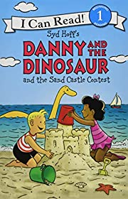Danny and the Dinosaur and the Sand Castle…