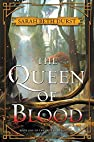 Image of the book The Queen of Blood: Book One of The Queens of Renthia by the author