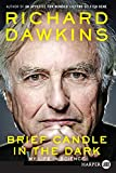 Brief candle in the dark : my life in science / Richard Dawkins
