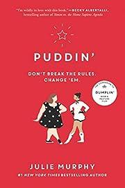 Puddin' (Dumplin', 2) de Julie…
