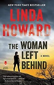 The Woman Left Behind: A Novel af Linda…