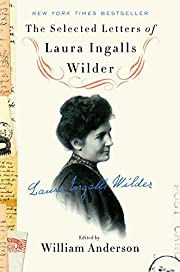 The Selected Letters of Laura Ingalls Wilder…