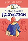 A Bear Called Paddington [ペーパーバック] Bond  Michael; Fortnum  Peggy