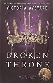 Broken Throne: A Red Queen Collection por…