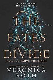 The Fates Divide (Carve the Mark) av…