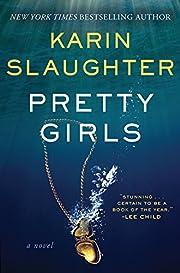 Pretty Girls: A Novel de Karin Slaughter