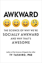 Awkward: The Science of Why We're…