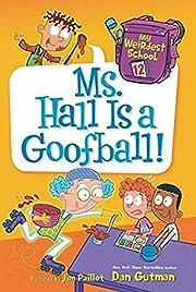 My Weirdest School #12: Ms. Hall Is a…
