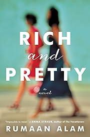 Rich and pretty von Rumaan Alam