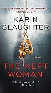 The Kept Woman: A Novel (Will Trent) –…