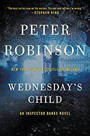 Wednesday's Child: An Inspector Banks…