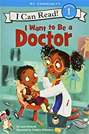 I Want to Be a Doctor (I Can Read Level 1)…