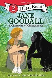 Jane Goodall: A Champion of Chimpanzees (I…