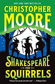 Shakespeare for Squirrels: A Novel av…