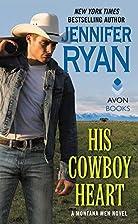 His Cowboy Heart by Jennifer Ryan
