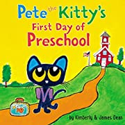 Pete the Kitty's First Day of Preschool…