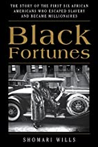 Black Fortunes: The Story of the First Six…