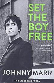Set the Boy Free: The Autobiography av…