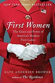 First Women: The Grace and Power of…