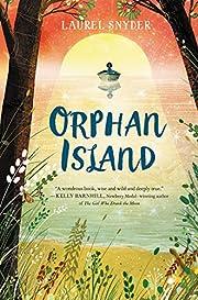 Orphan Island por Laurel Snyder