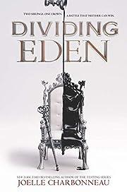 Dividing Eden – tekijä: Joelle…