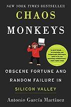 Chaos Monkeys: Obscene Fortune and Random…