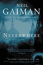 Neverwhere: Author's Preferred Text by Neil…