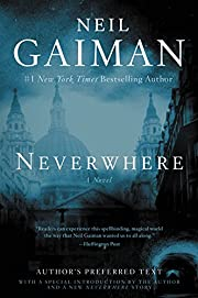 Neverwhere: Author's Preferred Text av…