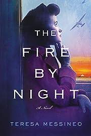 The Fire by Night: A Novel de Teresa…