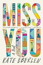 Miss You: A Novel by Kate Eberlen